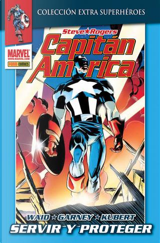 Capitán América: Servir y proteger by Mark Waid