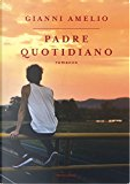 Padre quotidiano by Gianni Amelio