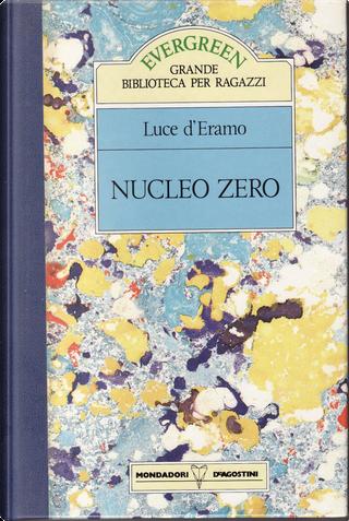 Nucleo Zero by Luce D'Eramo