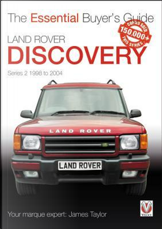 Land Rover Discovery, 1998-2004 by James Taylor