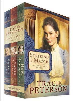 Striking a Match by Tracie Peterson