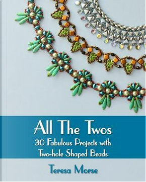 All the Twos by Teresa Morse