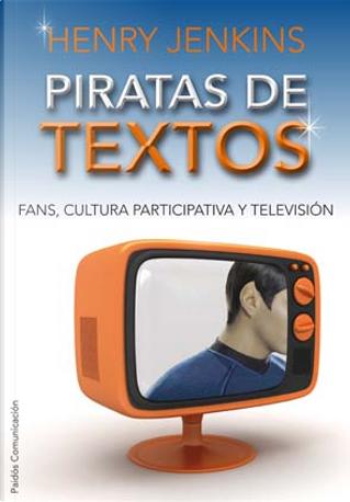 Piratas de textos by Henry Jenkins
