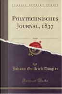Polytechnisches Journal, 1837, Vol. 65 (Classic Reprint) by Johann Gottfried Dingler