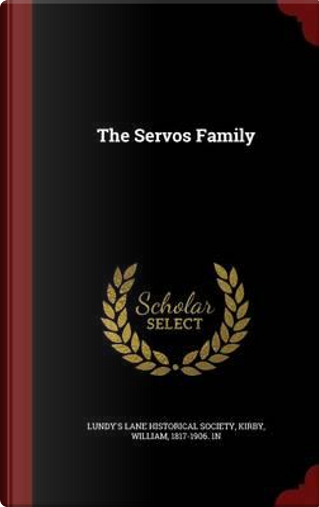 The Servos Family by William Kirby