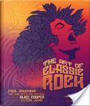 The Art of Classic Rock by Alice Cooper, Elton John, Paul Grushkin