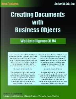 Creating Documents With Business Objects by Robert D. Schmidt