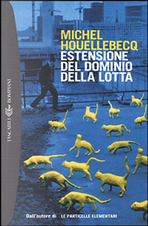 Estensione del dominio della lotta by Michel Houellebecq