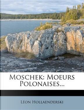 Moschek by L?on Hollaenderski