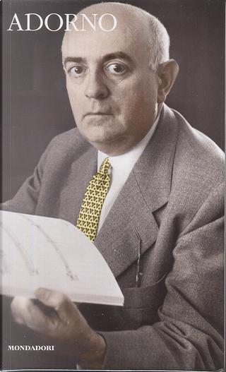 Adorno by Theodor W. Adorno