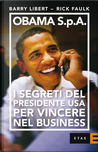 Barack, Inc. by Barry Libert, Rick Faulk