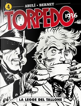 Torpedo 1936 - Vol. 4 by Enrique Sánchez Abulí