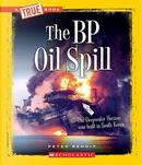 The BP Oil Spill by Peter Benoit