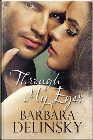 Through My Eyes by Barbara Delinsky