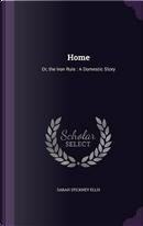 Home by Sarah Stickney Ellis