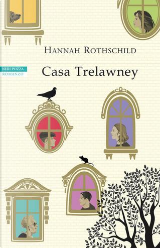 Casa Trelawney by Hannah Rothschild