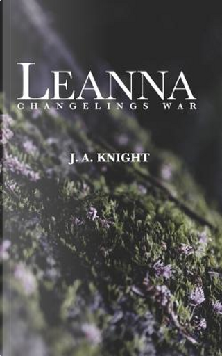 Leanna by J. A. Knight