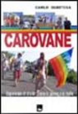 Carovane by Carlo Gubitosa