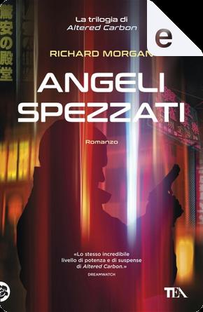 Angeli spezzati by Richard Morgan