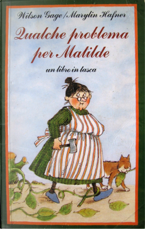 Qualche problema per Matilde by Wilson Gage
