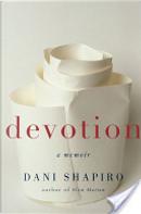 Devotion by Dani Shapiro