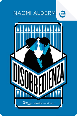 Disobbedienza by Naomi Alderman