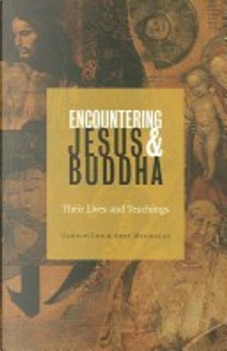 Encountering Jesus & Buddha by Axel Michaels, Ulrich Luz