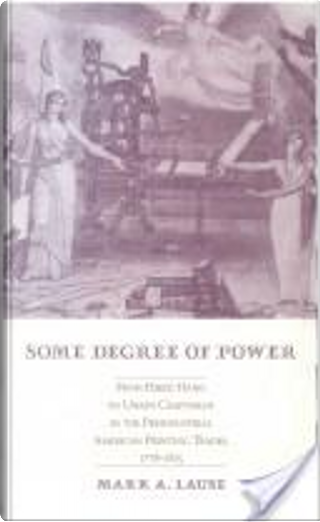 Some degree of power by Mark A. Lause