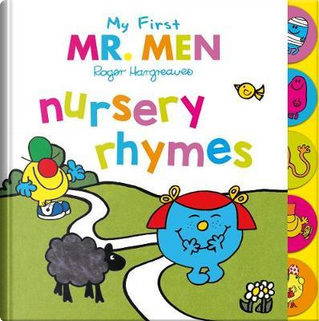 My First Mr. Men Nursery Rhymes by Roger Hargreaves