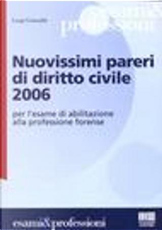 Nuovissimi pareri di diritto civile 2006 by Luigi Grimaldi
