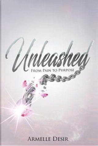 Unleashed by Armelle Desir