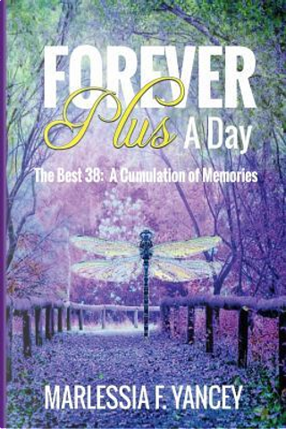 Forever Plus A Day by Marlessia F. Yancey