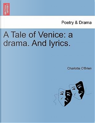 A Tale of Venice by Charlotte O'Brien