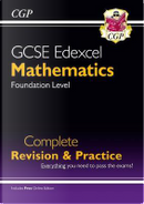 New GCSE Maths Edexcel Complete Revision & Practice by CGP Books