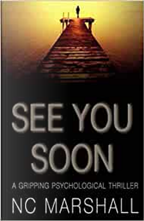 See You Soon by NC Marshall
