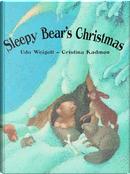 Sleepy Bear's Christmas by Udo Weigelt