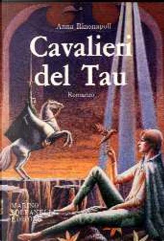 Cavalieri del Tau by Anna Rinonapoli