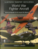 World War Fighter Aircraft by Francis Crosby