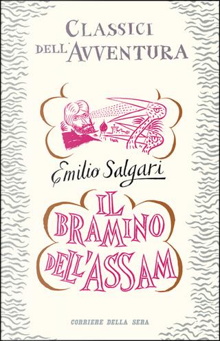Il bramino dell'Assam by Emilio Salgari