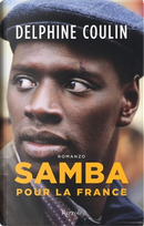 Samba pour la France by Delphine Coulin
