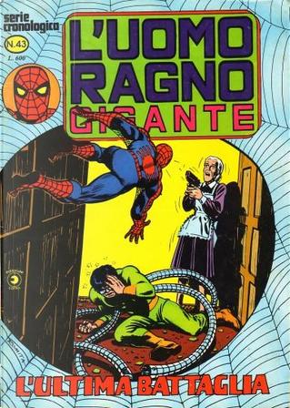 L'Uomo Ragno Gigante n. 43 by Gerry Conway, Roy Thomas