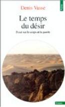 Le temps du désir by Denis Vasse