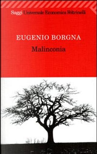 Malinconia by Eugenio Borgna