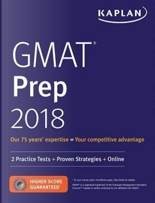 Kaplan GMAT Prep 2018 by Inc. Kaplan