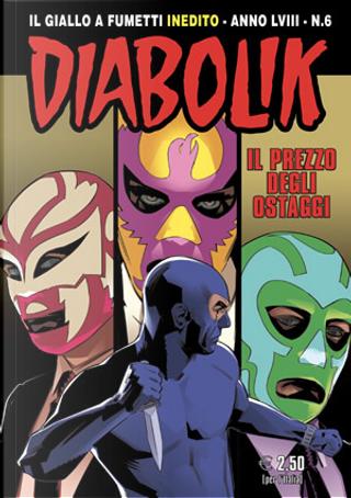 Diabolik anno LVIII n. 6 by Andrea Pasini, Mario Gomboli, Roberta Finocchiaro
