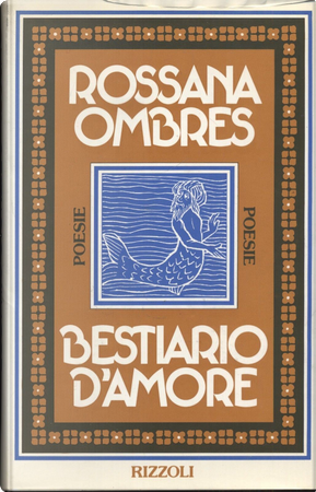 Bestiario d'amore by Rossana Ombres