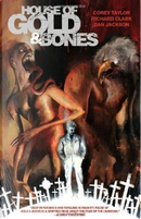 House of Gold & Bones #4 by Corey Taylor