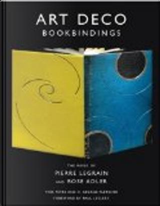 Art Deco Bookbindings by H. George Fletcher, Yves Peyré