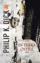 In terra ostile by Philip K. Dick