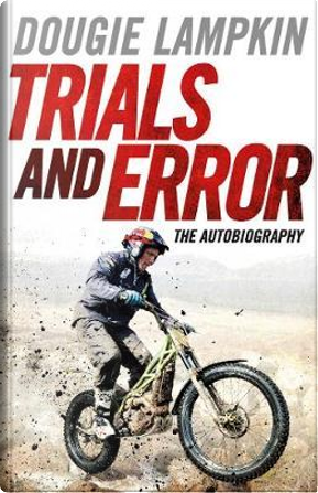 Trials and Error by Dougie Lampkin